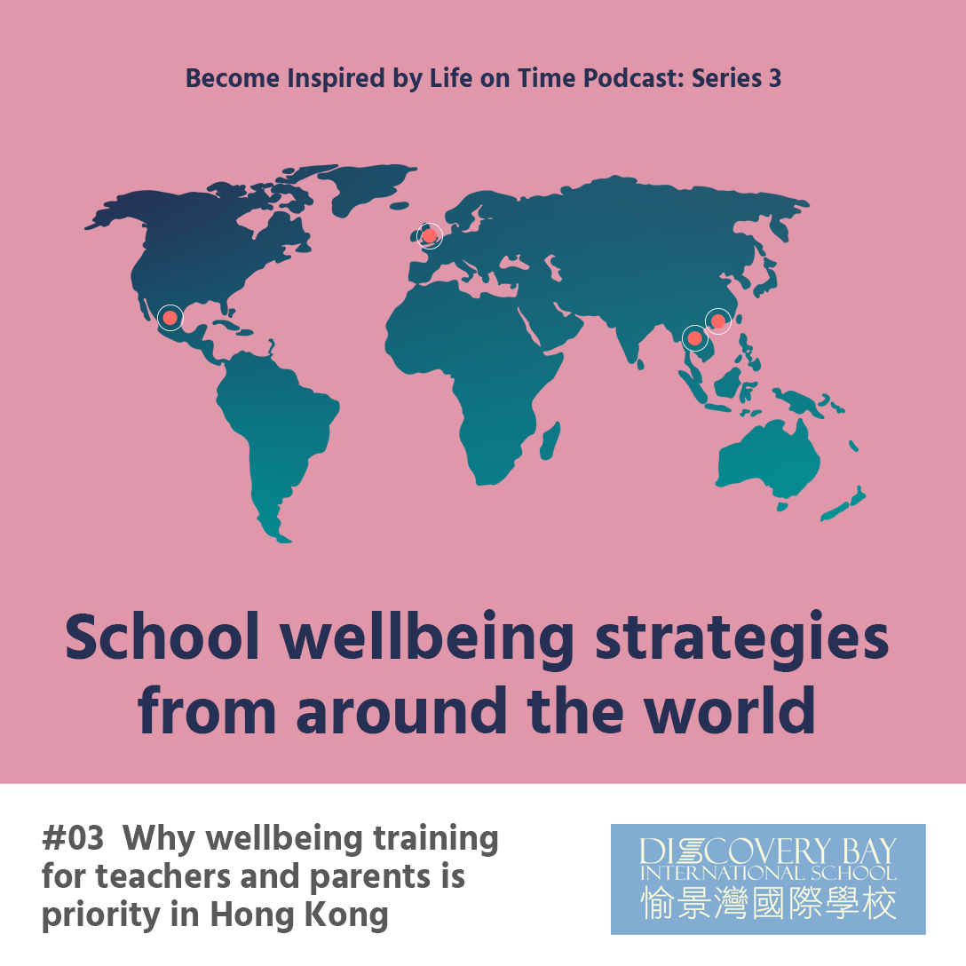 Why wellbeing training for teachers and parents is priority in Hong Kong